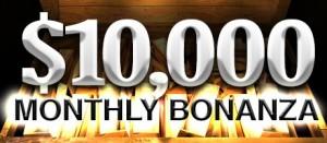 $10,000 Monthly Bonanza. Проводится каждую пятницу, есть 4 способа попасть на турнир: сделать первый депозит, заработать 750 Titan Points, сделать ставок в казино на сумму в $1000, пройти отбор в сателлите.